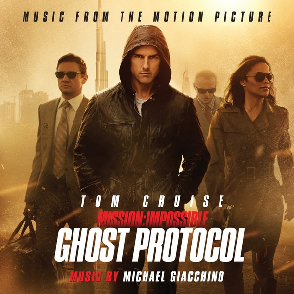 Mission: Impossible: Ghost Protocol: Music From the Motion P