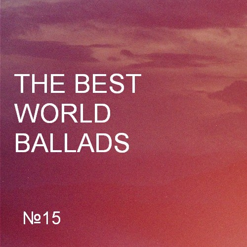 VA - The Best World Ballads-15 (2017)